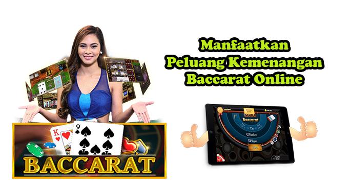 Manfaatkan Peluang Kemenangan Baccarat Online